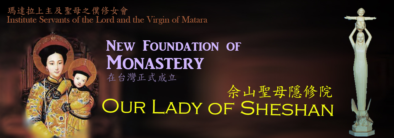 Servants of the Lord and the Virgin of Matara- Foundation of Monastery in Asia